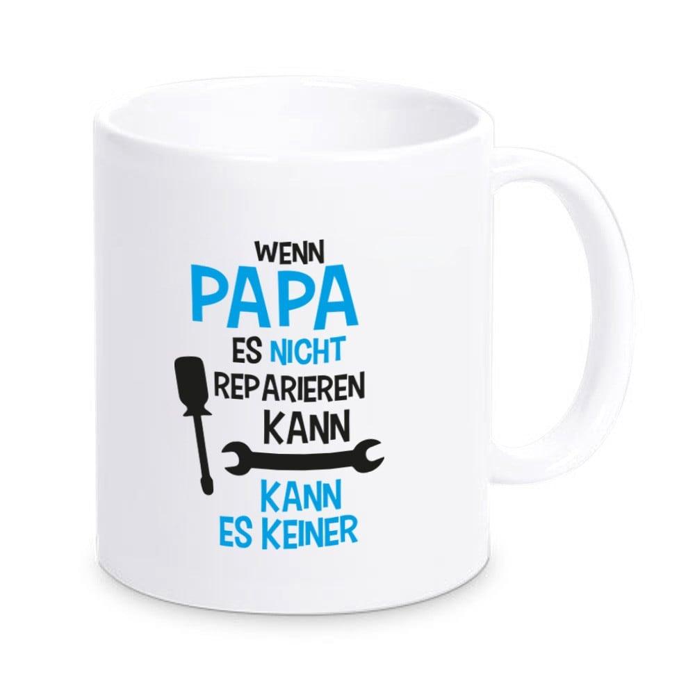 Tasse wenn papa es nicht reparieren kann kann es keiner - Tasse fete des peres ...