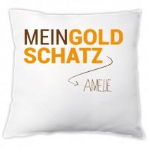 """Kissen """"Mein Goldschatz!"""" - mit Name"""