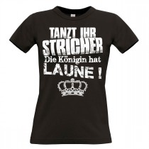 Damen T-Shirt Modell: Die Königin hat Laune