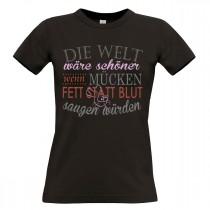 Damen T-Shirt Modell: Die Welt wäre schöner...