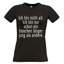 Damen T-Shirt Modell: Ich bin nicht alt
