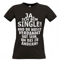 Damen T-Shirt Modell: Ja ich bin Single