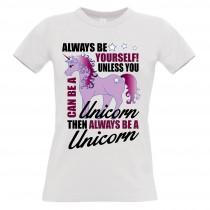Damen T-Shirt Modell: Always be yourself