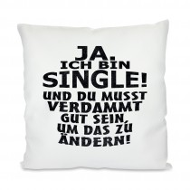 Kissen mit Motiv Modell: Ja ich bin Single