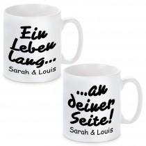 2er Set Tassen Modell: Ein Leben lang an deiner Seite - individualisierbar