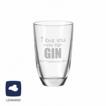 "Leonardo GIN-Glas ""I love you more then GIN"""