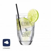 "Leonardo GIN-Glas ""Gym? I thought you said GIN!"""