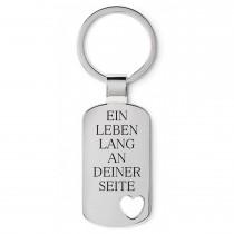Metall Schlüsselanhänger - Ein Leben lang an deiner Seite