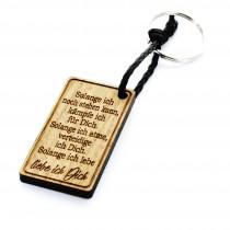 Schlüsselanhänger aus Holz Modell: Solange ich noch stehen kann