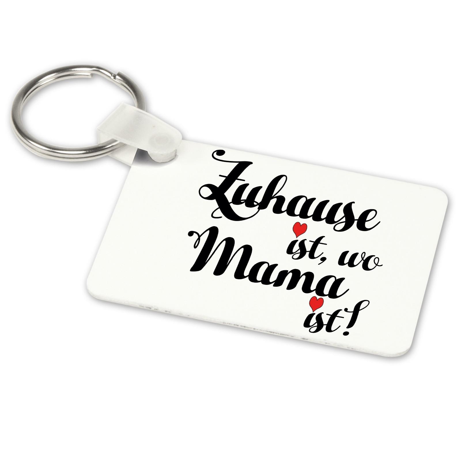 Alu-Schlüsselanhänger weiß - Modell: Zuhause ist, wo Mama ist!