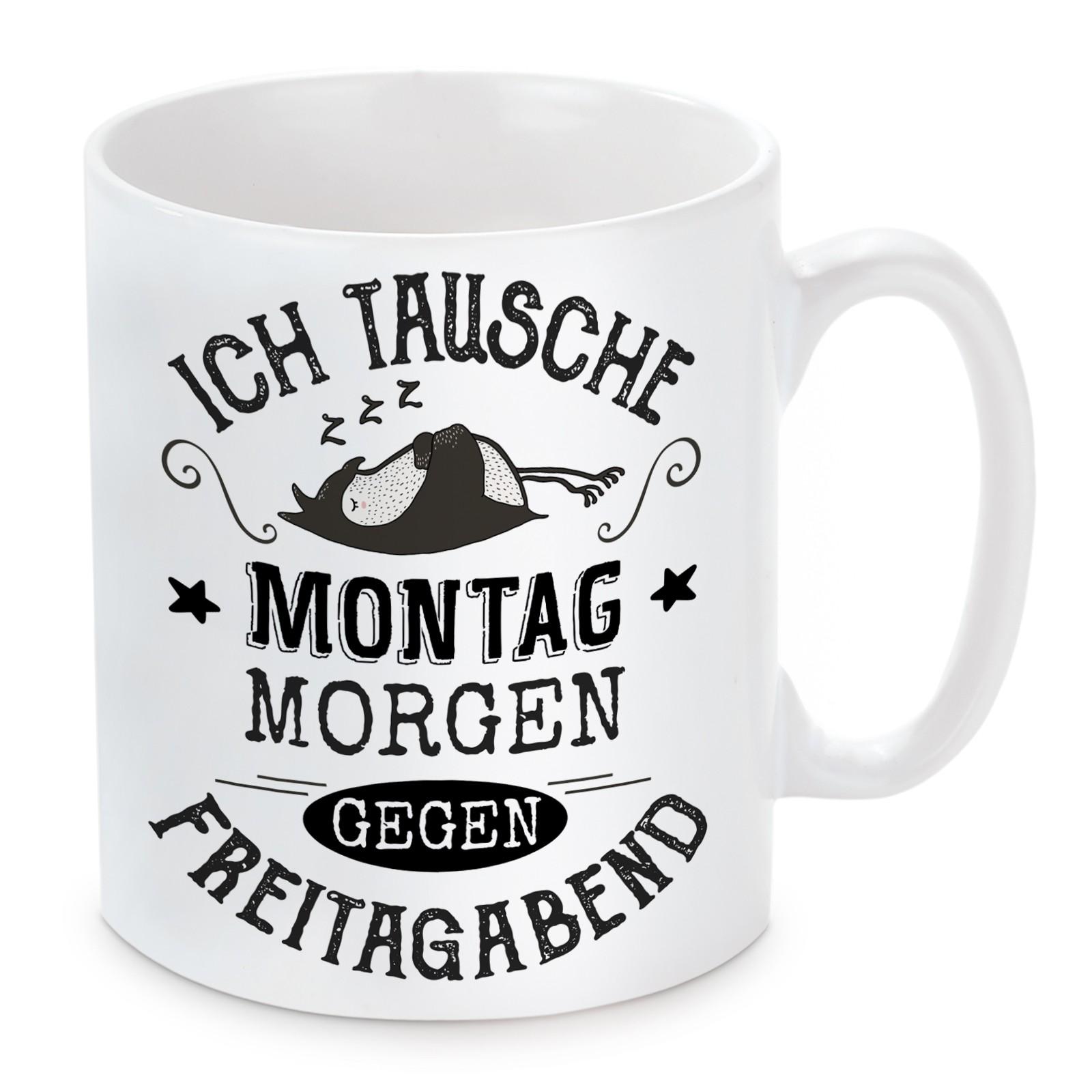 Tasse Modell: Tausche Montagmorgen gegen Freitagabend.