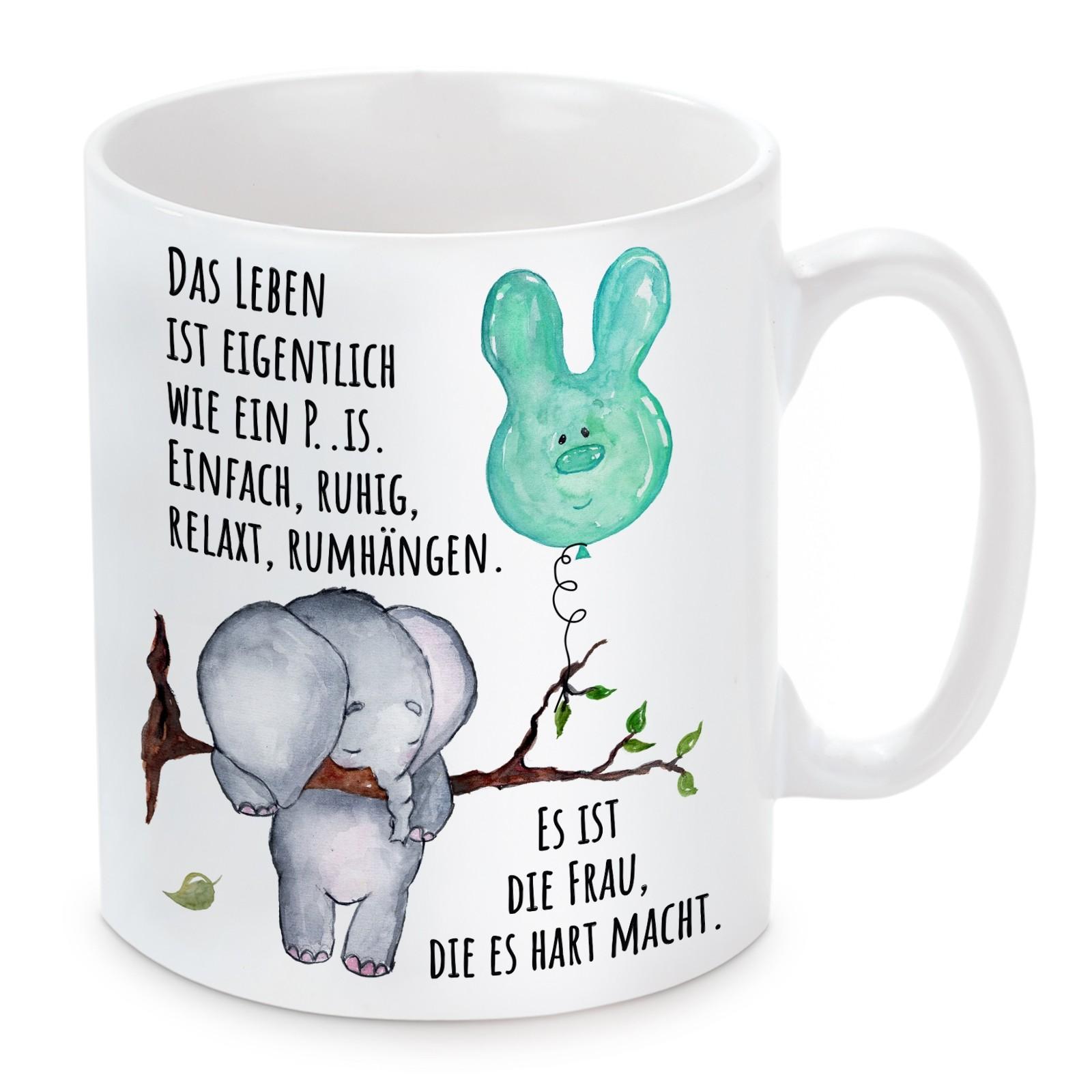 Tasse: Das Leben ist eigentlich wie ein Penis....