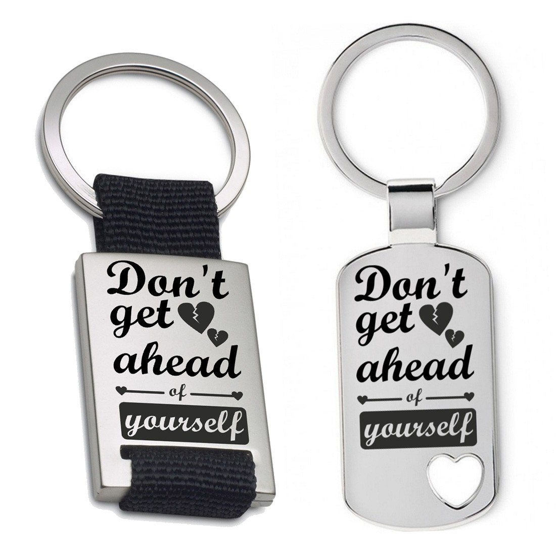 Schlüsselanhänger: Dont get ahead of yourself