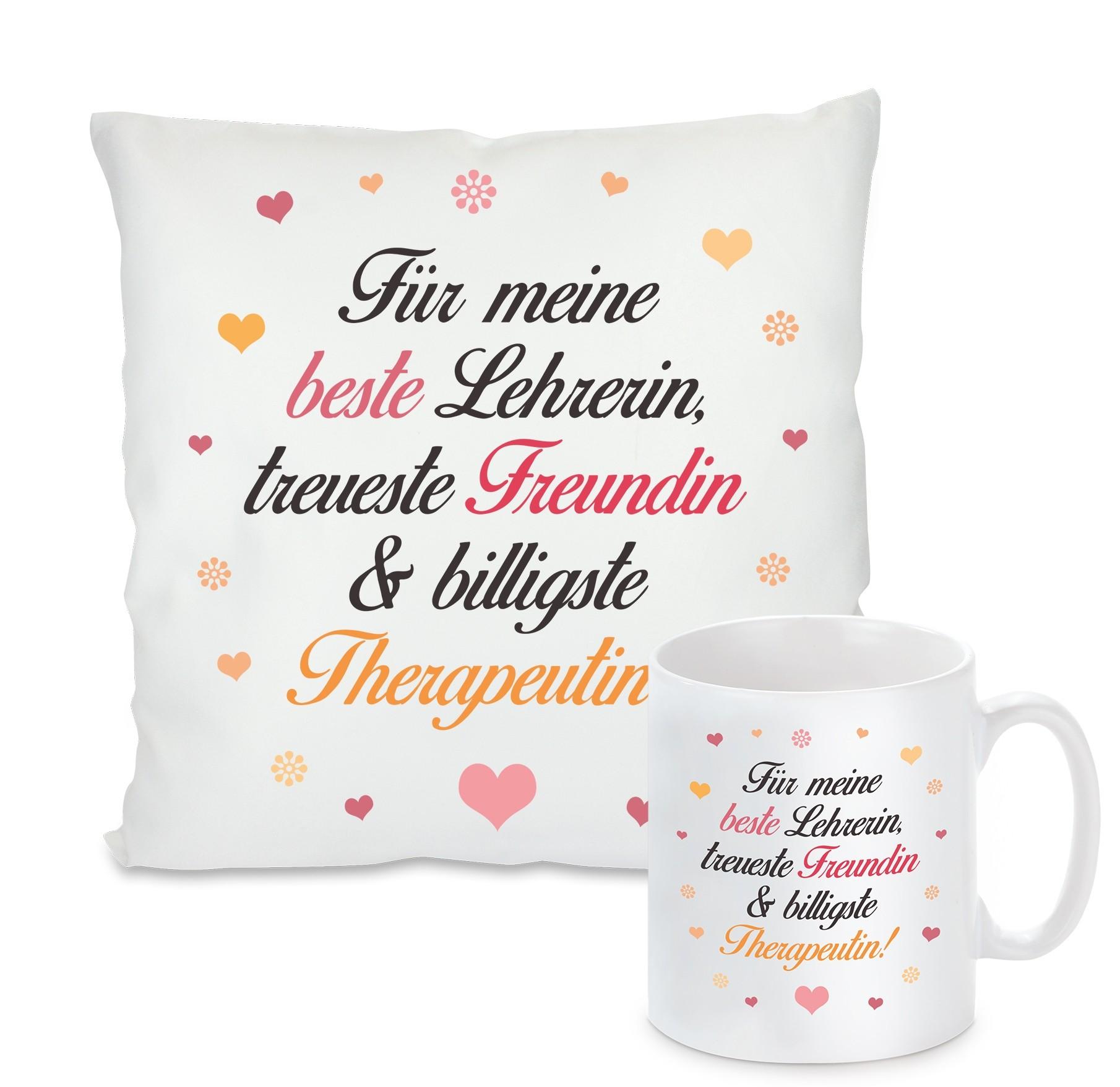 Kissen oder Tasse: Für meine beste Lehrerin, treuste Freundin & billigste Therapeutin!