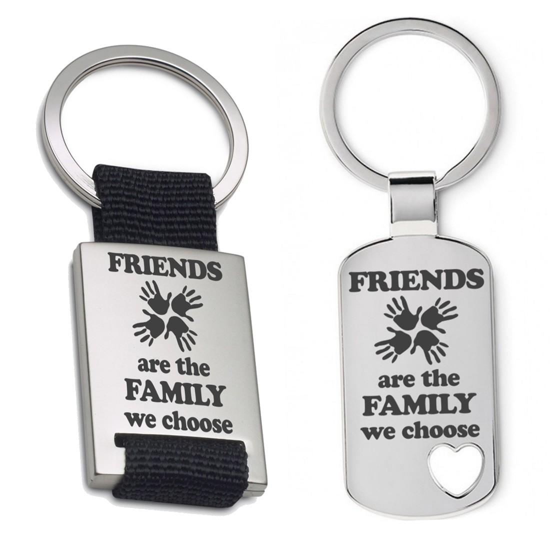 Schlüsselanhänger: Friends are the family we choose