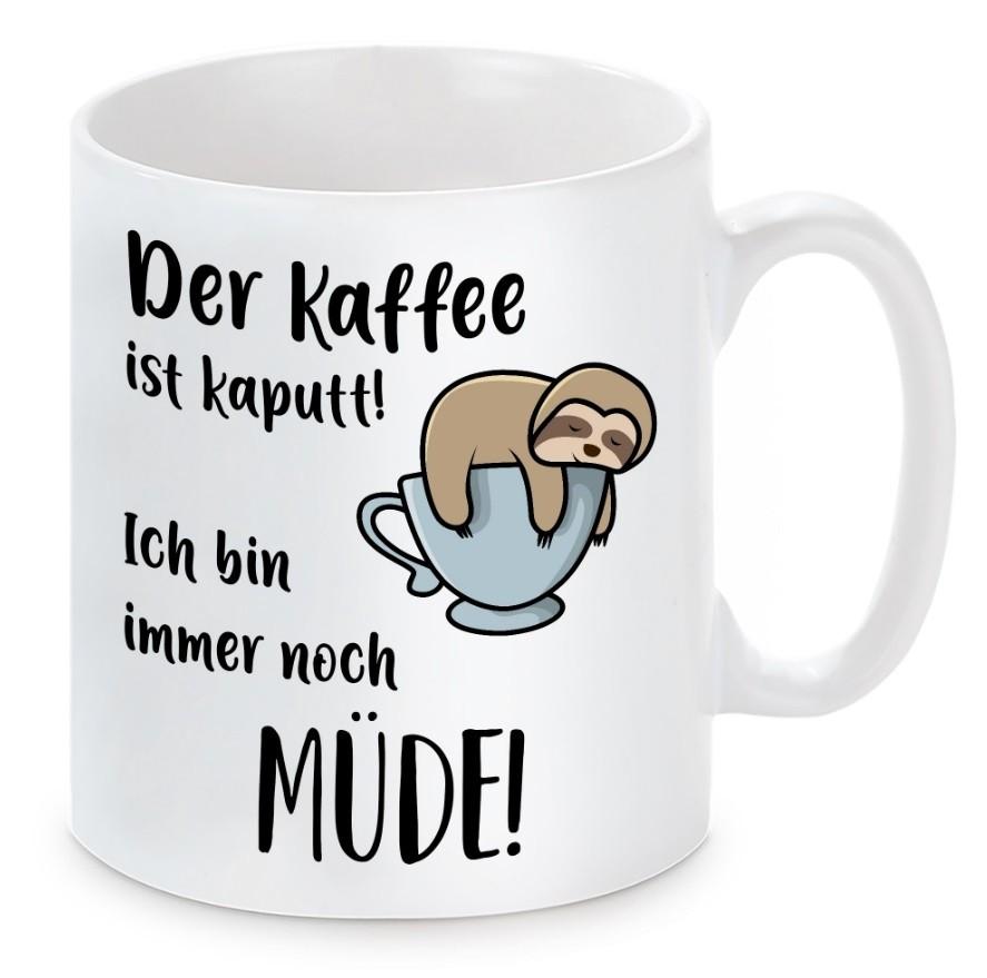 Tasse mit Motiv - Kaffee kaputt