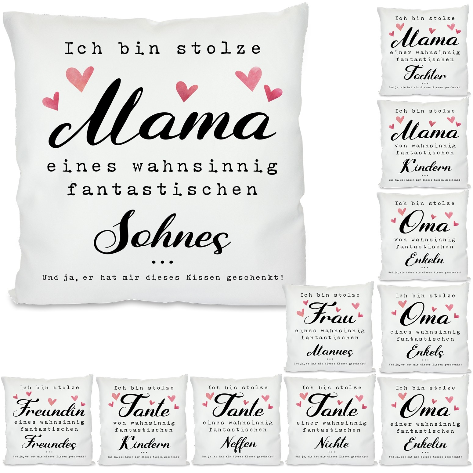 Kissen: Ich bin stolze Mama / Oma / Tante / Frau / Freundin ...