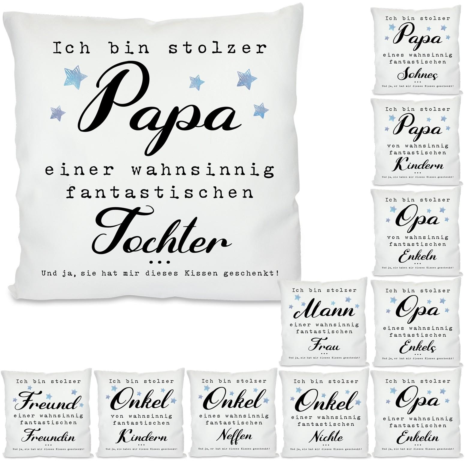 Kissen: Ich bin stolzer Papa / Opa / Onkel / Mann / Freund ...