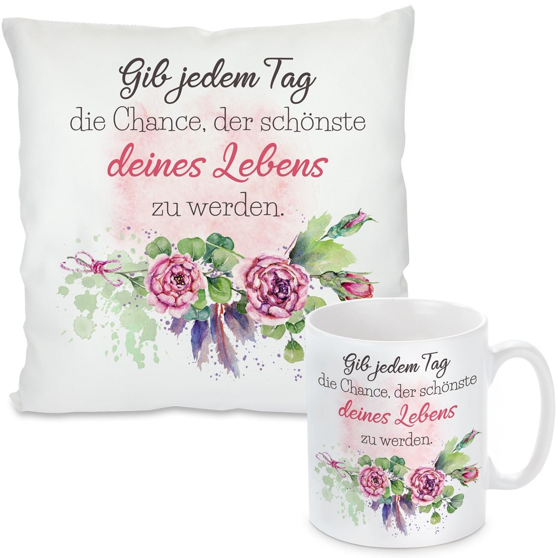 Kissen oder Tasse: Gib jedem Tag die Chance