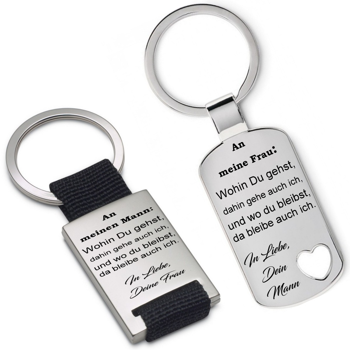 Schlüsselanhänger: Wohin du gehst dahin gehe auch ich ... Frau/Mann/Freundin/Freund