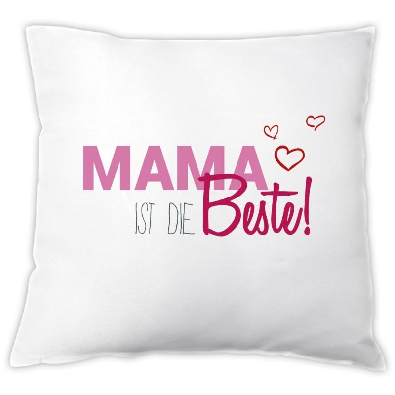 "Kissen ""Mama ist die Beste"""
