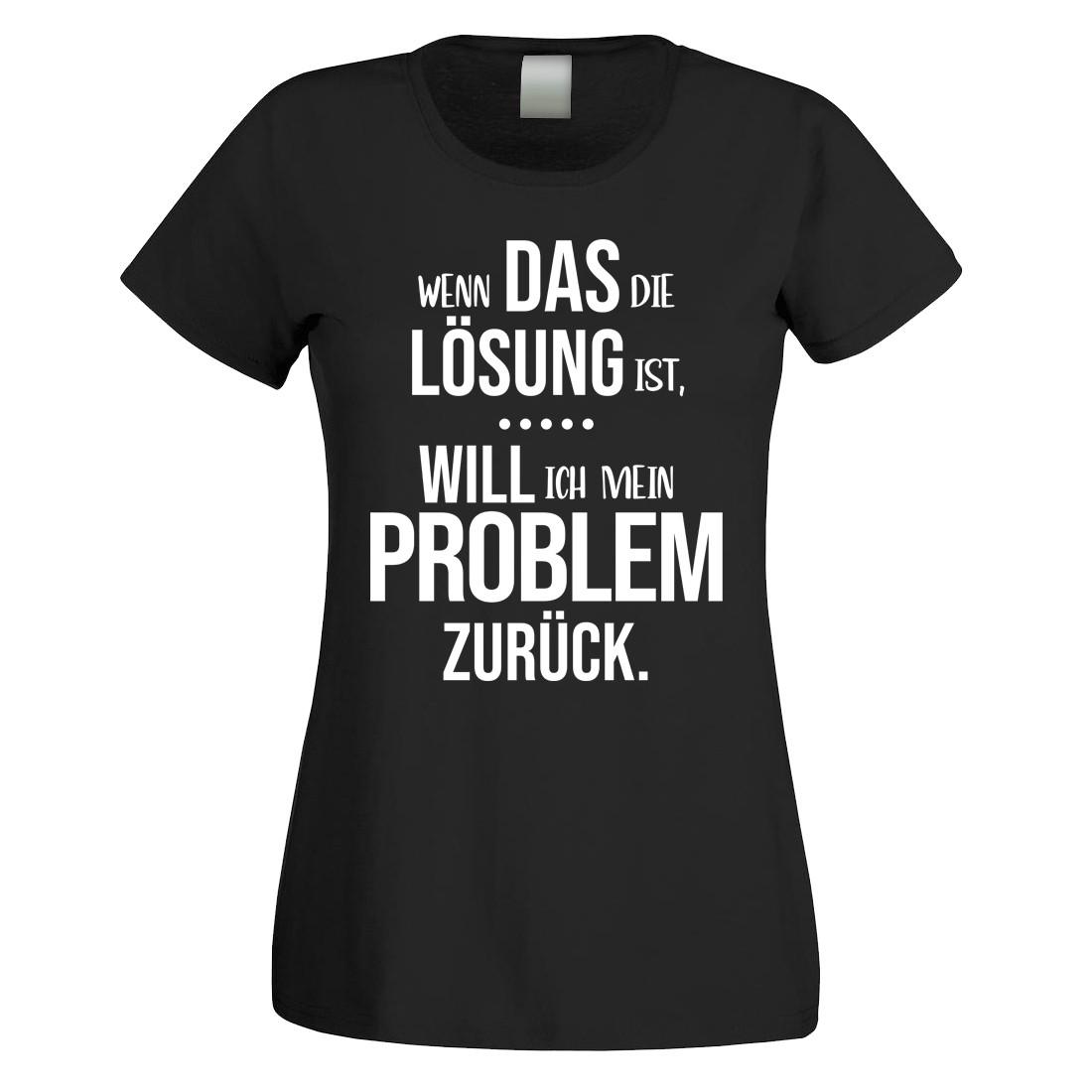 Funshirt oder Tanktop: Wenn das die Lösung ist, will ich mein Problem zurück.