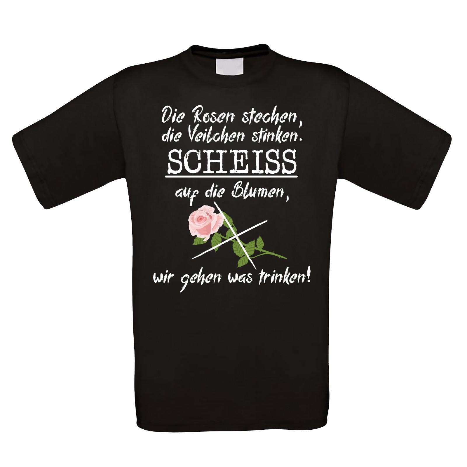Funshirt oder Tanktop: Die Rosen stechen, die Veilchen stinken......