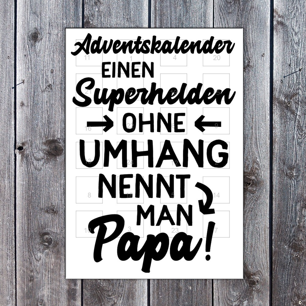 Adventskalender - Superhelden ohne Umhang nennt mann Papa
