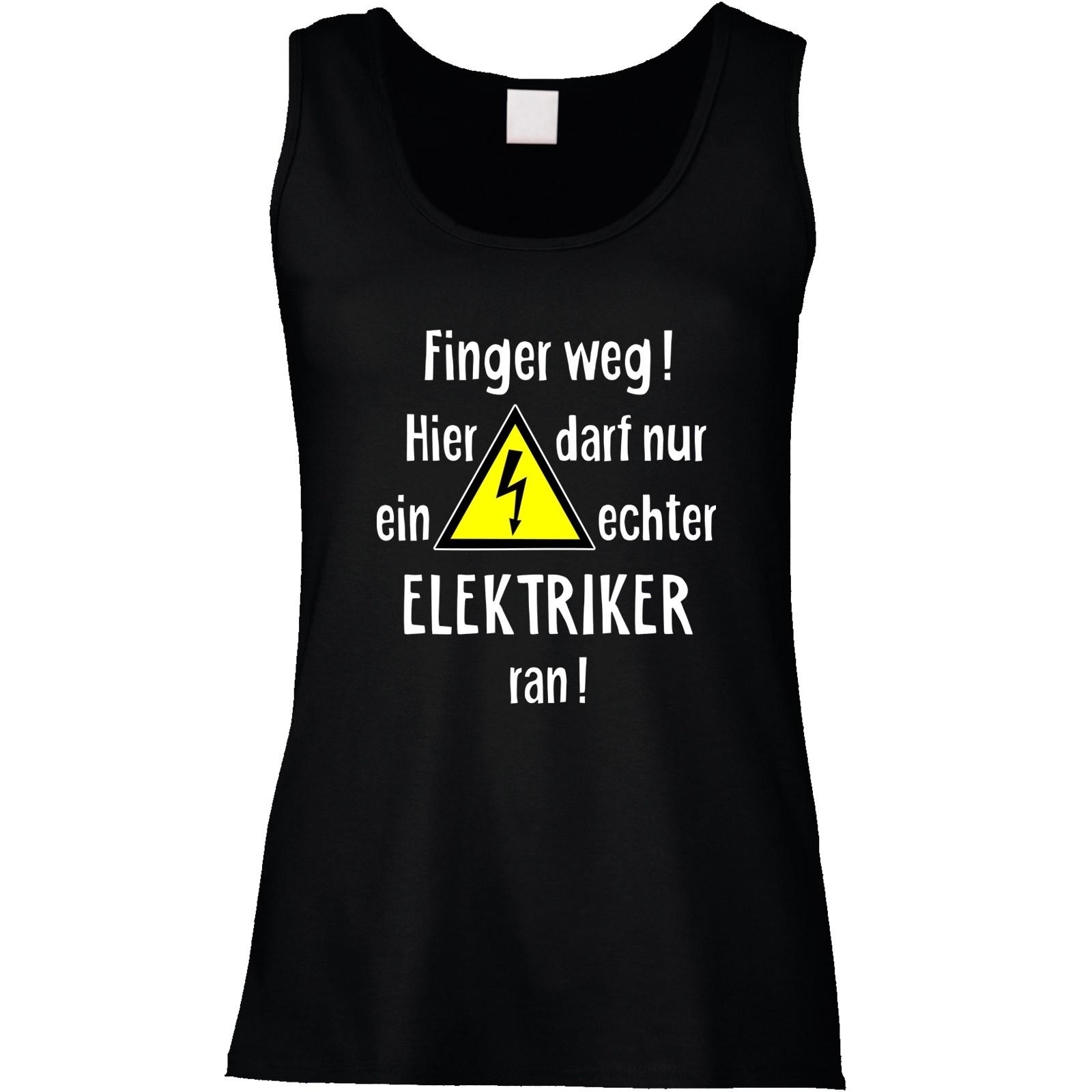 Funshirt oder Tanktop: Finger weg! (Elektriker)