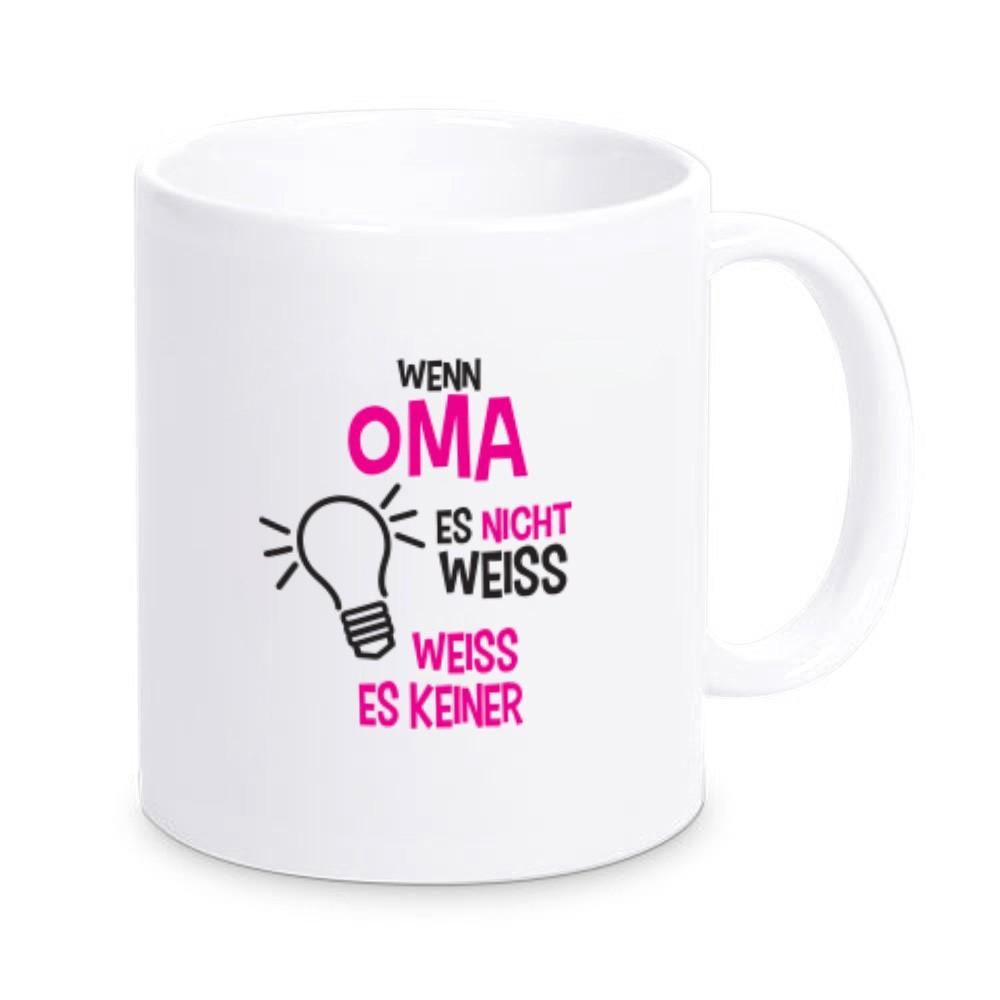 Tasse wenn Oma es nicht weiß