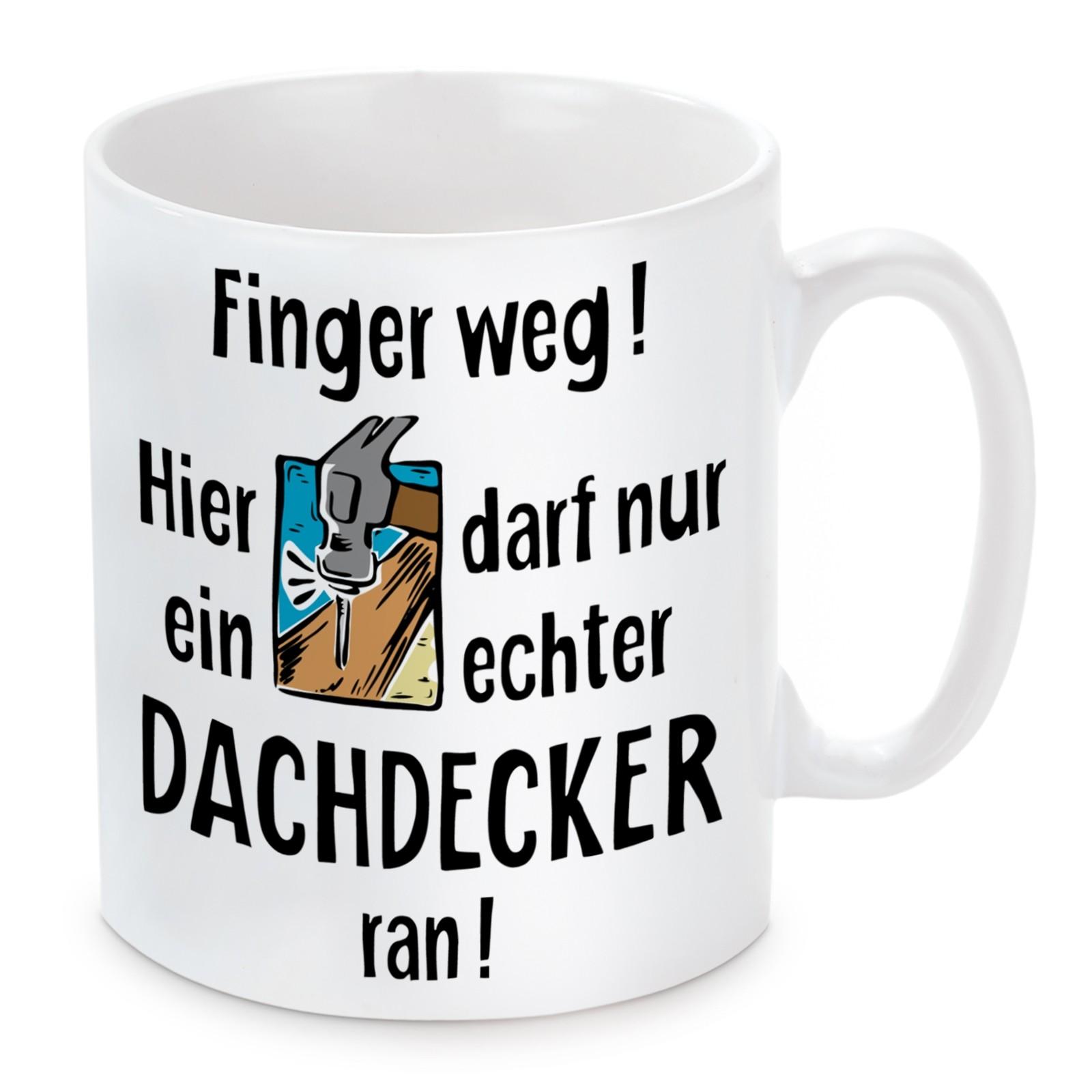 Tasse: Finger weg! (Dachdecker)