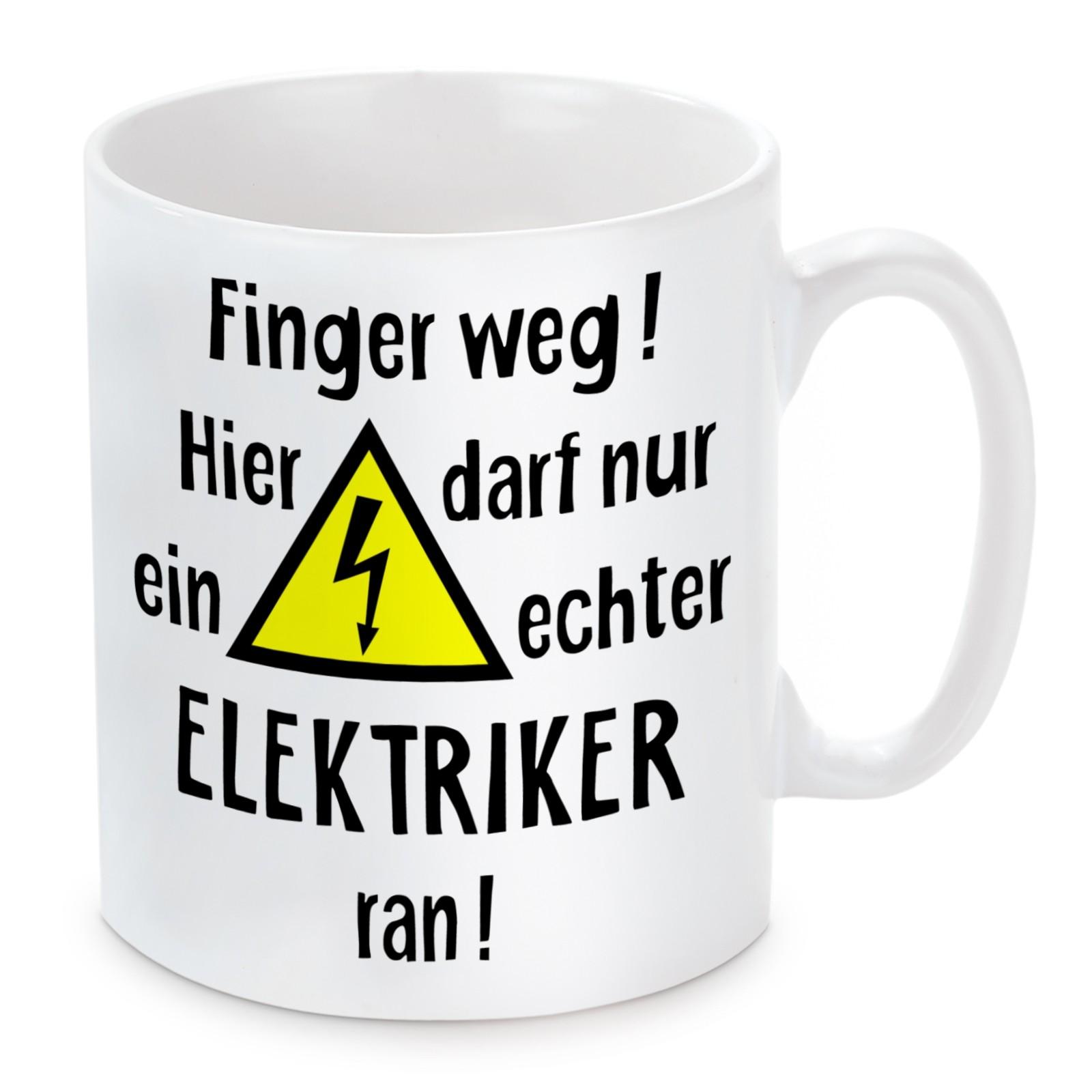 Tasse: Finger weg! (Elektriker)