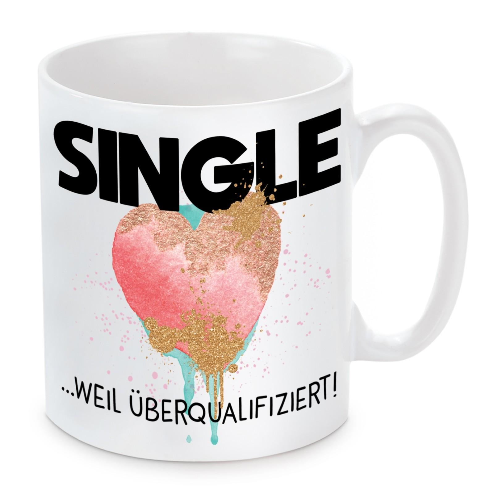 Tasse: Single weil überqualifiziert