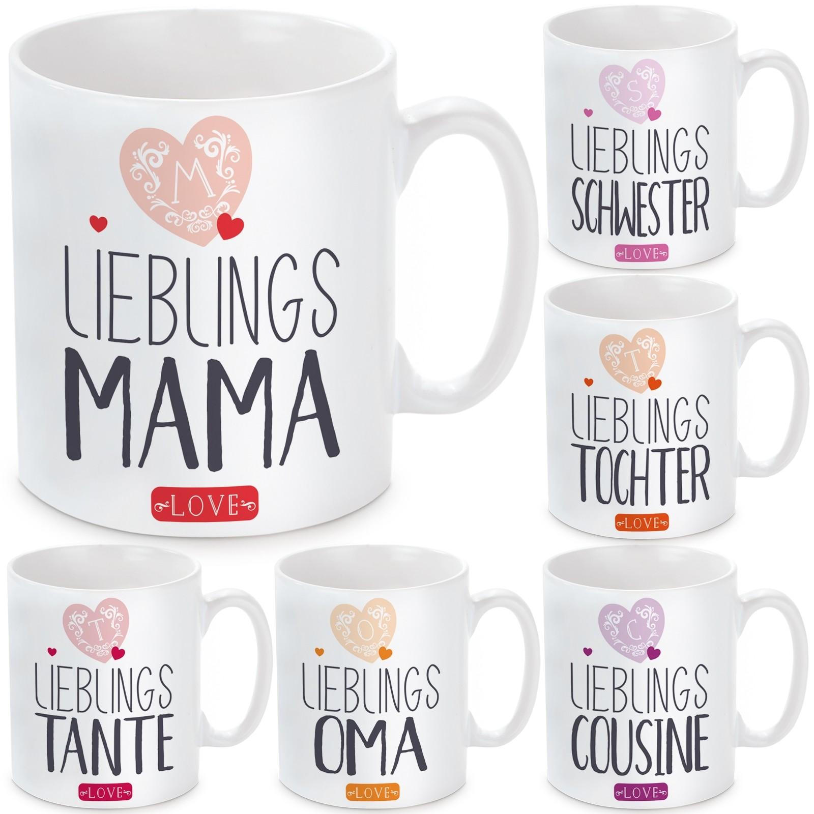 Tasse mit Motiv - Lieblings- Oma / Mama / Schwester / Tochter / Tante / Cousine.