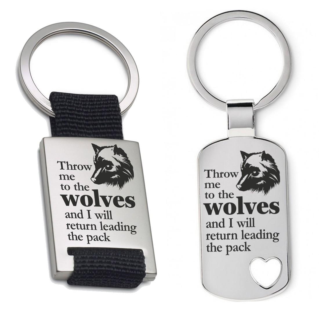 Schlüsselanhänger: Throw me to the wolves