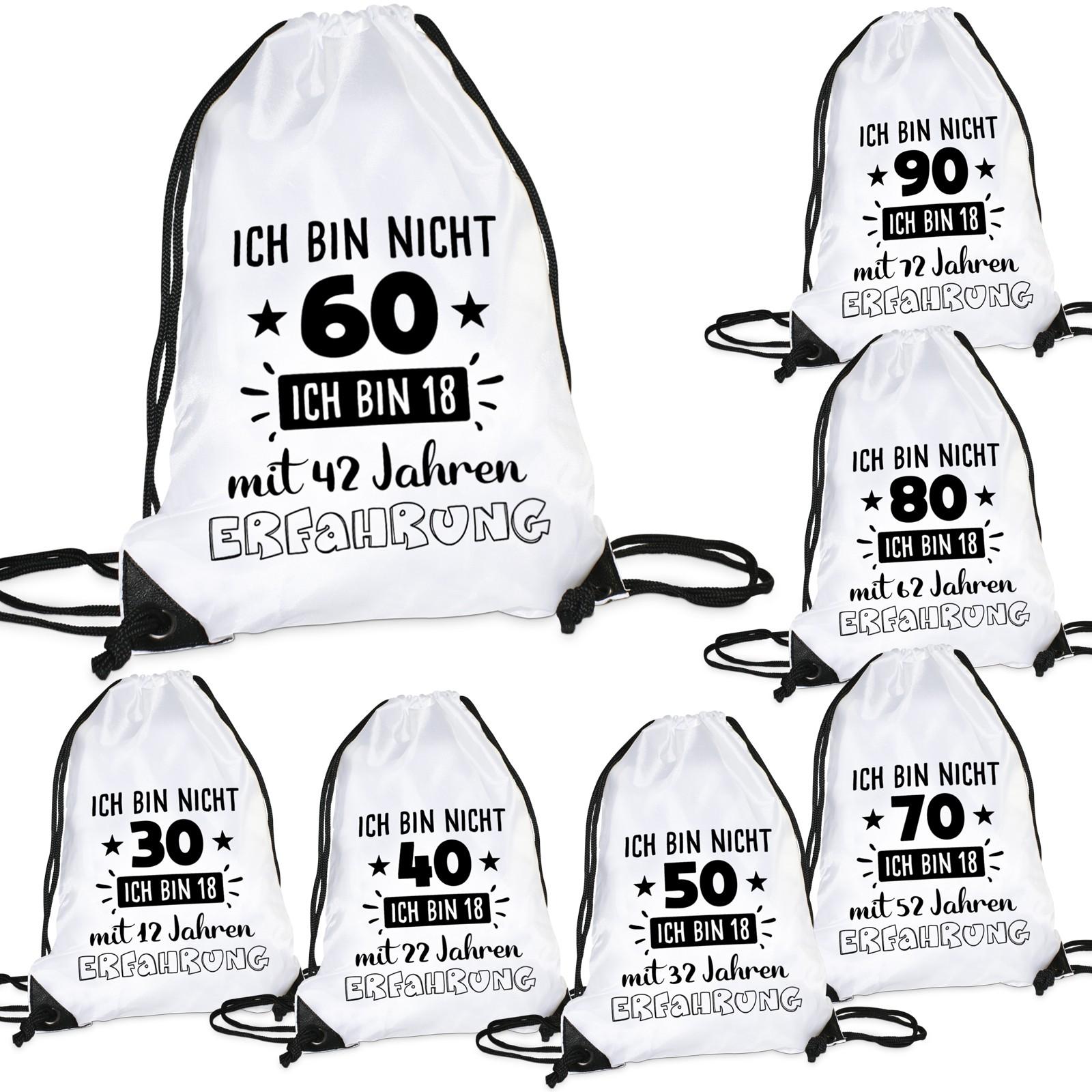 Turnbeutel: Ich bin nicht 30 / 40 / 50 / 60 / 70 / 80 / 90