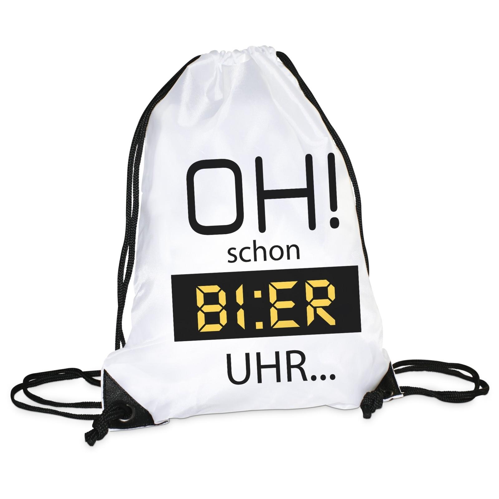 Turnbeutel: Oh! schon Bier Uhr.