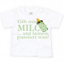 Kinder - Babyshirt Modell: Gib mir Milch