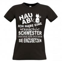 Damen T-Shirt Modell: Hau ab - Ich habe eine verrückte Schwester