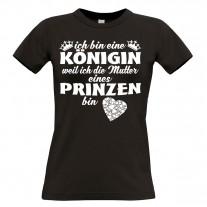 Damen T-Shirt Modell: Mutter eines Prinzen