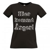 Damen T-Shirt Modell: Hier kommt Ärger