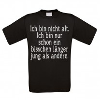 Herren T-Shirt Modell: Ich bin nicht alt