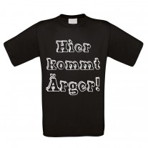 Herren T-Shirt Modell: Hier kommt Ärger