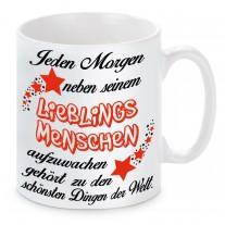 Tasse Modell: Jeden Morgen aufzuwachen...