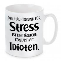 Tasse: Der Hauptgrund für Stress ist der tägliche Kontakt mit Idioten.