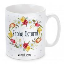 Tasse: Frohe Ostern! (personalisierbar)