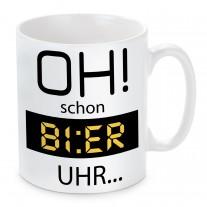 Tasse: Oh! schon Bier Uhr.