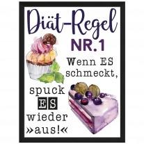 Wandbild: Diät-Regel Nr. 1: Wenn es schmeckt, spuck es wieder aus! (Kuchen)