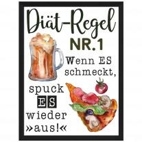 Wandbild: Diät-Regel Nr. 1: Wenn es schmeckt, spuck es wieder aus! (Pizza)