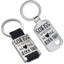 Schlüsselanhänger: Scheiss auf Muttertag - Ich liebe Dich jeden Tag!